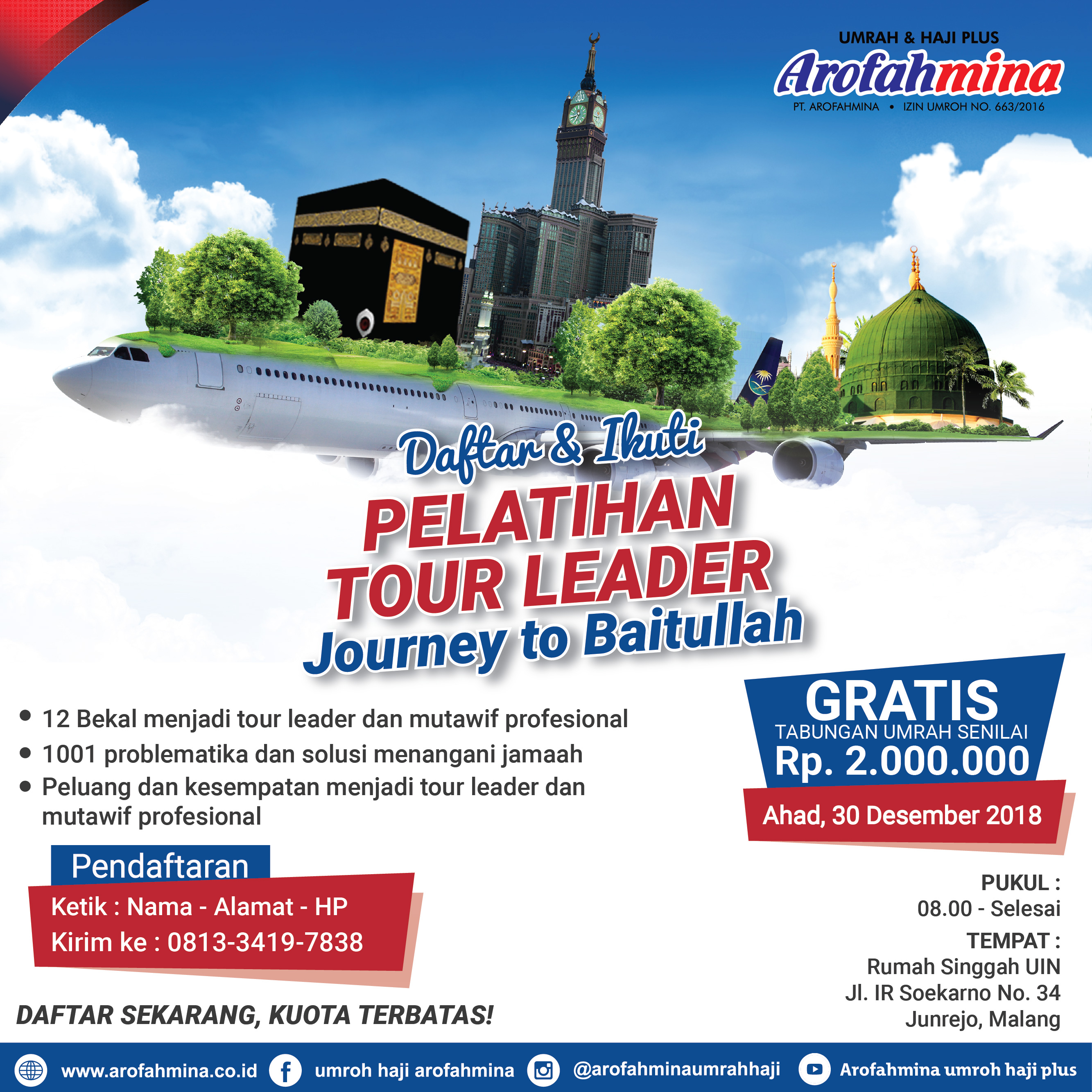 "PELATIHAN TOUR LEADER ""Journey to Baitullah"" MALANG"
